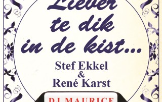 Stef Ekkel en Rene Karst -  Liever te dik in de kist dj maurice remix