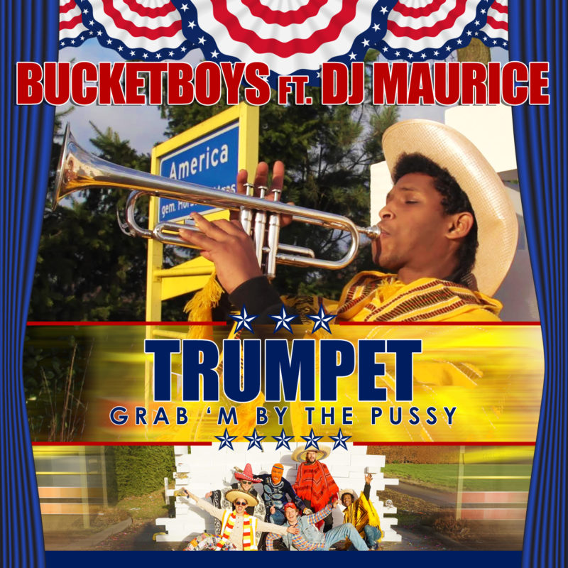 bucketboys-ft-dj-maurice-trumpet-grab-m-by-the-pussy